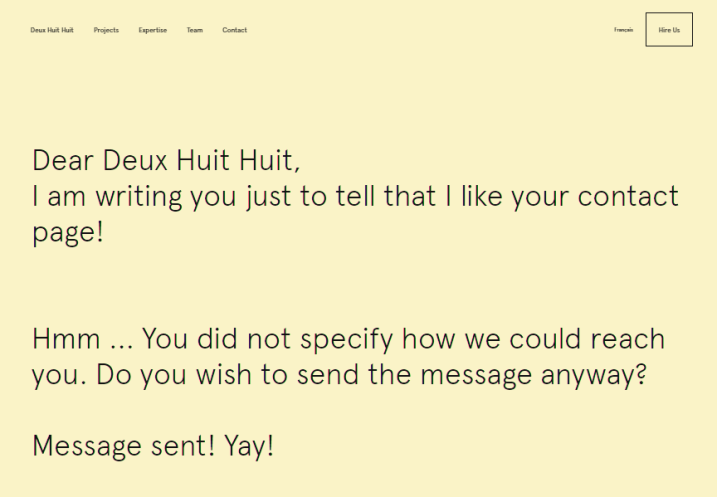 "The cursor by itself starts to write a letter from you, filling the first line with the phrase ""Dear Deux Huit Huit"". And you just don't notice what you have written and send the message."